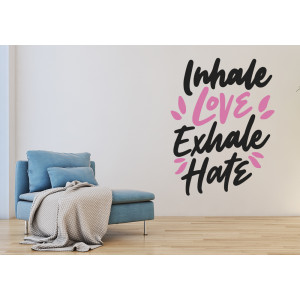 Vinilo inhale love exhale hate